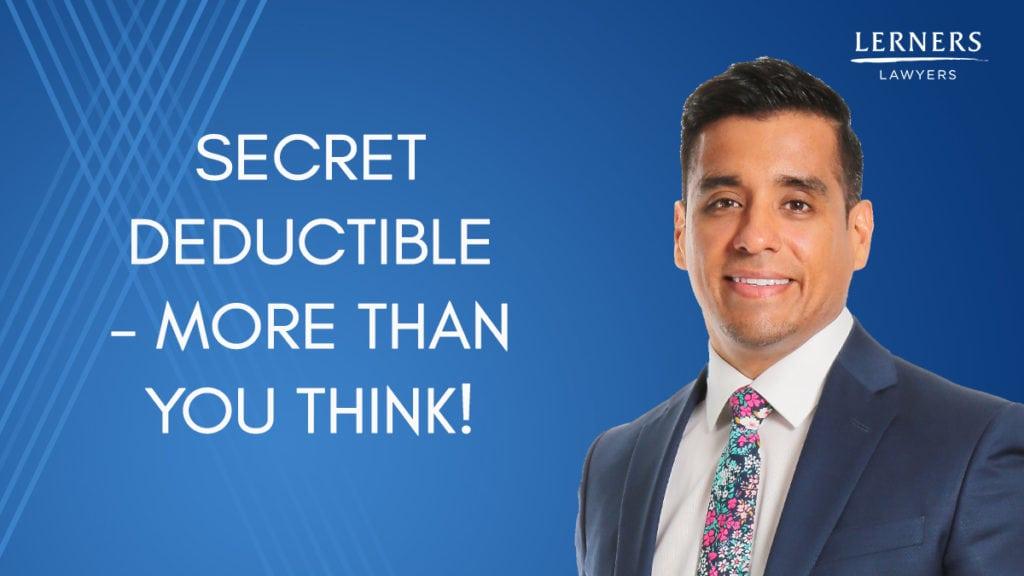Secret Deductible - More Than You Think!